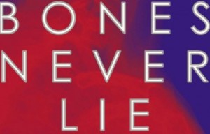 Kathy Reichs is on top of her game in 'Bones Never Lie'