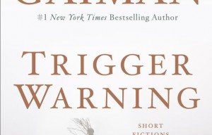 'Trigger Warning' evokes wonder, fear and amusement