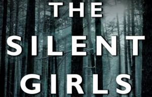 Rural Vermont is thick with dread and evil in 'The Silent Girls'